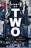 Army of Two: Dirty Money (076155744X) by John Ney Rieber