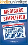 Medicare: Simplified - The Complete G...
