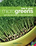 How to Grow Microgreens: Quick, Easy...