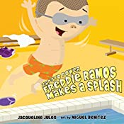 Freddie Ramos Makes a Splash: Zapato Power, Book 4 | Jacqueline Jules