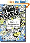 Tom Gates, Band 02: Eins-a-Ausreden (...