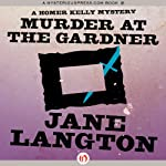 Murder at the Gardner (       UNABRIDGED) by Jane Langton Narrated by Mark Ashby