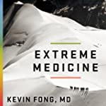 Extreme Medicine: How Exploration Tra...