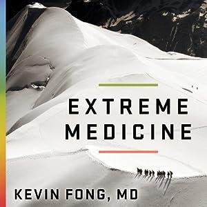 Extreme Medicine Audiobook