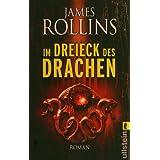 """Im Dreieck des Drachenvon """"James Rollins"""""""