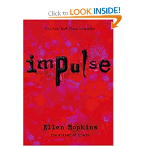 Impulse: Amazon.co.uk: Ellen Hopkins: Books