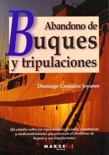 Abandono de buques y tripulaciones (Biblioteca de Logística)