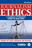 Journalism Ethics: A Casebook of Professional Conduct for News Media