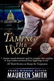Taming the Wolf (The Wolf Pack Series)