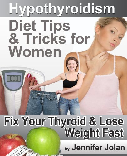 51UWciQN5DL Exercise Guidelines For Women Hypothyroidism Diet plan Tips & Tricks for Ladies   Repair Your Thyroid & Drop Weight Rapidly