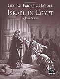 Handel: Israel in Egypt: In Full Score