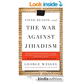 Faith, Reason, and the War Against Jihadism: A Call to Action
