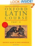 Oxford Latin Course: Part II: Student...