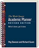 img - for The Work-Smart Academic Planner, Revised Edition: Write It Down, Get It Done book / textbook / text book