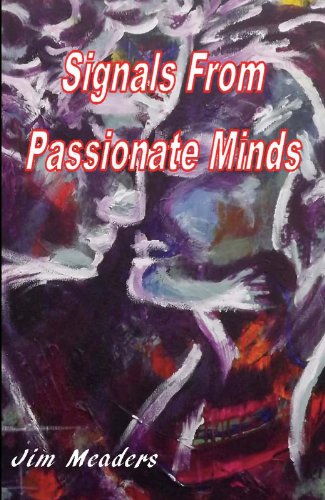 Book: Signals from Passionate Minds by Jim Meaders