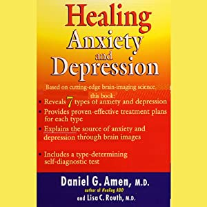Healing Anxiety and Depression Audiobook