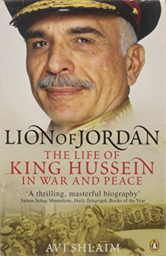 lion-of-jordan-the-life-of-king-hussein-in-war-and-peace