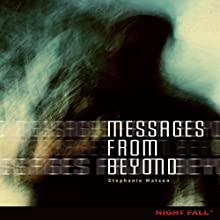 Messages from Beyond Audiobook by Stephanie Watson Narrated by  Intuitive