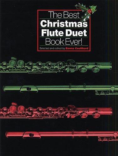 the-best-christmas-flute-duet-book-ever-fur-querfloteduett