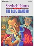 Dominoes: Level 1: 400 Headwords: Sherlock Holmes: The Blue Diamond: Reader: Blue Diamond Level 1