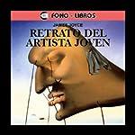 Retrato del Artista Joven [Portrait of the Artist as a Young Man] | James Joyce