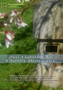 Zen Garden - Cherry Blossoms Relaxation DVD
