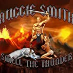 Smell the Thunder | Auggie Smith