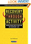 Recovery Through Activity