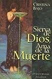 img - for Sierva de Dios, ama de la muerte (Spanish Edition) book / textbook / text book