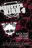 Monster High 4: Back and Deader Than Ever