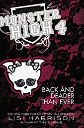 Monster High 4: Back and Deader Than Ever