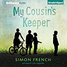 My Cousin's Keeper (       UNABRIDGED) by Simon French Narrated by Todd Haberkorn
