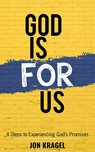 God Is For Us: 4 Steps To Experiencing God's Promises PDF