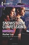 Snowstorm Confessions (Harlequin Romantic Suspense)