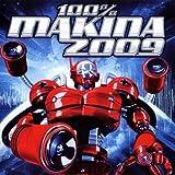 echange, troc Compilation - 100% Makina 2009