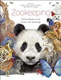 Mark Irwin Zookeeping: An Introduction to the Science and Technology