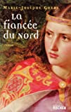 echange, troc Marie-Josèphe Guers - La fiancée du nord