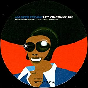 Master Freakz Let Yourself Go