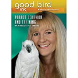 Parrot Behavior and Training DVD: An Introduction to Training, vol 1 - Barbara Heidenreich