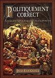 echange, troc James Finn Garner - Politiquement correct : contes d'autrefois pour lecteurs d'aujourd'hui