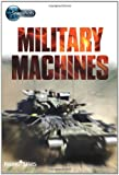 Various Snapshots: Military Machines