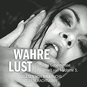 Wahre Lust Hörbuch