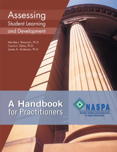 Assessing Student Learning and Development: A Handbook...