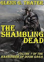 The Shambling Dead (Harbinger of Doom - Volume 7)