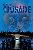 Crusade (Eden Book 2)