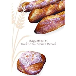 Baguette &amp; Traditional French Bread