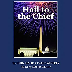 Hail to the Chief Audiobook
