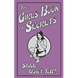 The Girls' Book of Secrets: Shhh... Don't Tell! (Buster Books)by Gemma Reece
