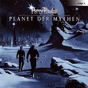 Planet der Mythen (Perry Rhodan Sternenozean 4) Hörspiel