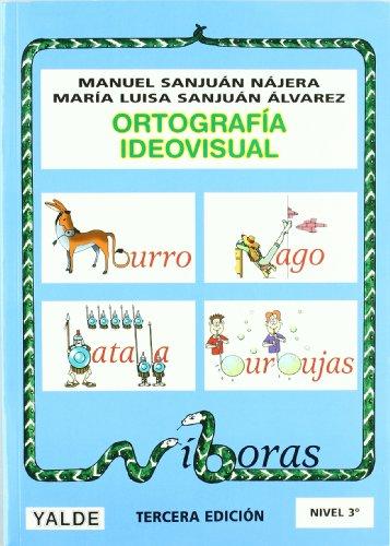 Ortografía Ideovisual Nivel 3 - 3º Edición